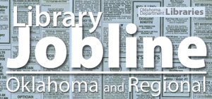 Library Jobline- Oklahoma and Regional